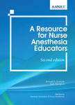 A Resource for Nurse Anesthesia Educators by Ann Marie Hranchook