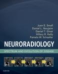 Neuroradiology: Spectrum and Evolution of Disease